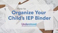 How to Organize Your Child_s IEP Binder - Understood