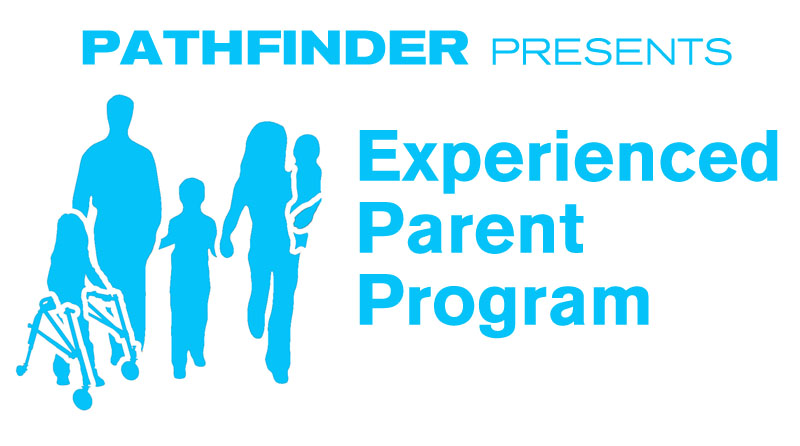 Pathfinder presents Experienced Parent Program