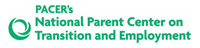 Pacer_s National Parent Center on Transition and Employment
