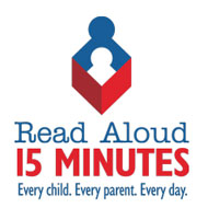 Read Aloud 15 Minutes - Every child. Every parent. Every day.