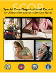 Special Care Organizational Record for Children with Special Health Care Needs cover