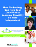How Technology Can Help Your Child With a Learning Disability Be More Independent cover