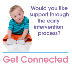 Would you like support through the early intervention process? Get Connected
