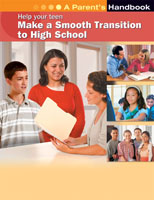 Help Your Teen Make A Smooth Transition to High School_ A Parent_s Handbook cover