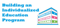 Building an Individualized Education Program (IEP)