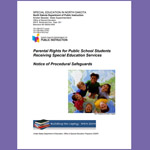 Parental Rights for Public School Students Receiving Special Education Services Notice of Procedural Safeguards