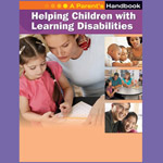 Helping Children with Learning Disabilities: A Parent's Handbook