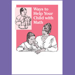 Ways to Help Your Child with Math