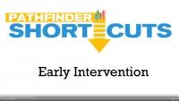 Ealry Intervention - Pathfinder Shortcuts
