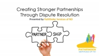 Creating Stronger Partnerships through Dispute Resolution title screen