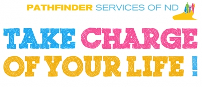 Pathfinder Services of ND - Take Charge of Your Life! logo